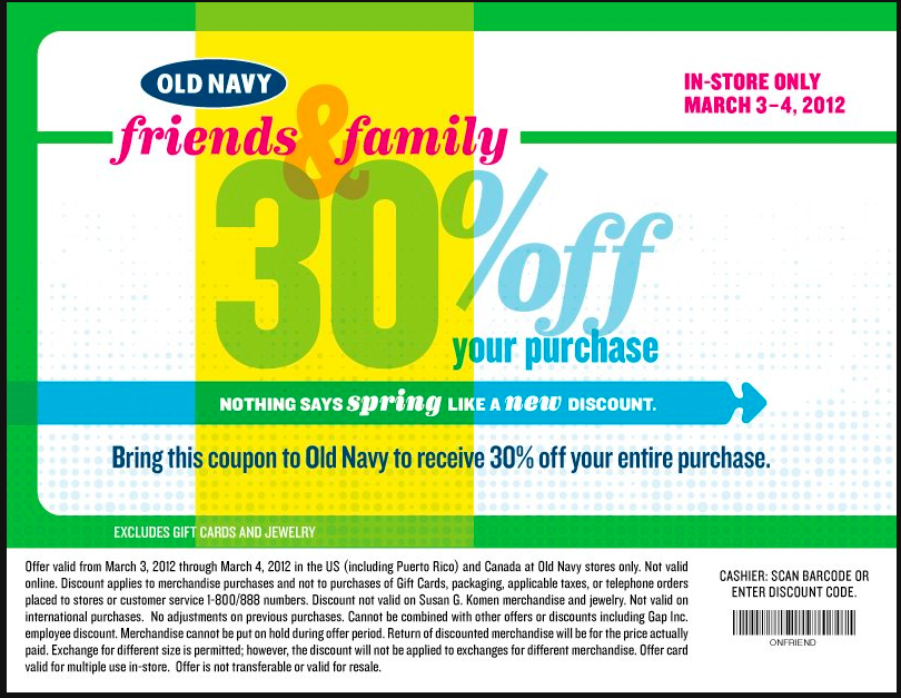 now march 3rd to march 4th you can print and use this 30 off your entire purchase old navy printable coupon